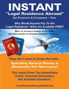 Instant Legal Residence Abroad