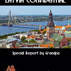 Latvia Confidential - Special Report