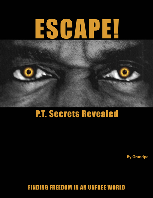 ESCAPE! PTsecrets Revealed
