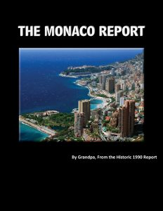 The Monaco Report, Updated, From the Historic 1990 Report