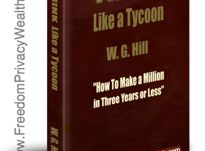 THINK LIKE A TYCOON BY W.G. HILL