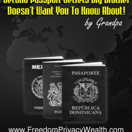 Second Passport PTsecrets Big Brother Doesn't Want You To Know About!
